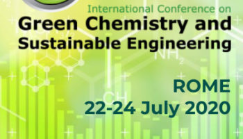 GreenChem-20 5th International Conference on Green Chemistry and Sustainable Engineering, 22-24 July, 2020, Rome, Italy