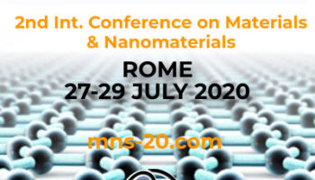 M&Ns-20 2nd International Conference on Materials & Nanomaterials, 27-29 July, 2020, Rome, Italy